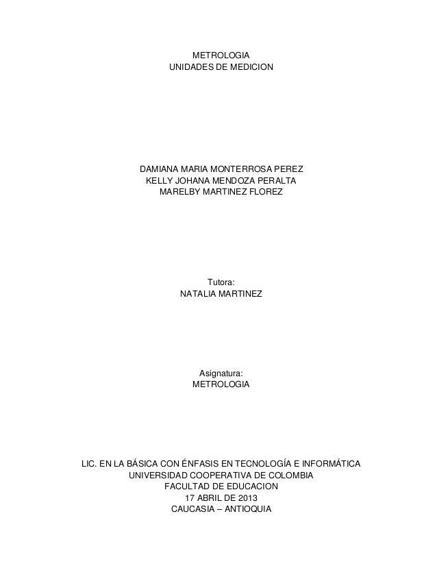 METROLOGIA                 UNIDADES DE MEDICION           DAMIANA MARIA MONTERROSA PEREZ            KELLY JOHANA MENDOZA P...