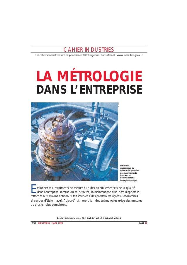 CAHIER INDUSTRIES Les cahiers Industries sont disponibles en téléchargement sur Internet : www.industrie.gouv.fr  LA MÉTRO...