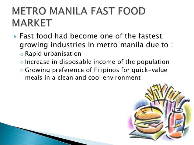 fast food market share philippines Fast food in the philippines fast food in the philippines economic and social conditions in the philippines were very favourable to the fast food industry as - market.