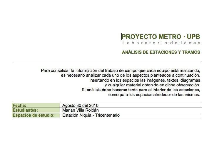 La  Estación  Madera  está  ubicada  en  la  parte  Sur  del   municipio  de  Bello,  se  cons...