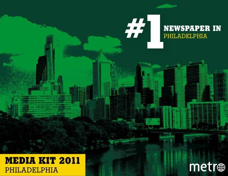 1                 #   NEWSPAPER IN                     PHILADELPHIAMEDIA KIT 2011PHILADELPHIA