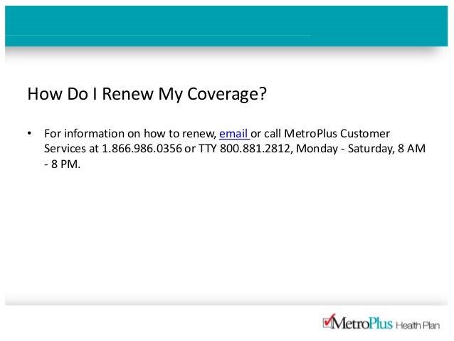 MetroPlus Medicare Plan Member FAQs MetroPlus NYC Health Insurance - Metroplus invoice number