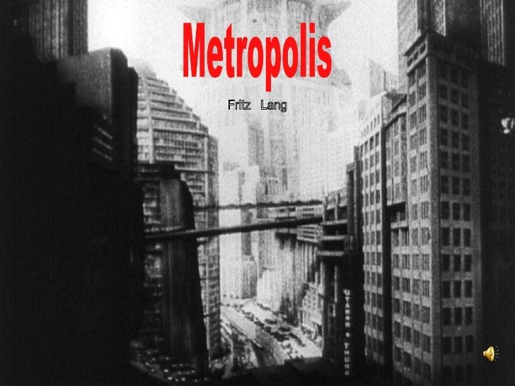 Metropolis Fritz  Lang