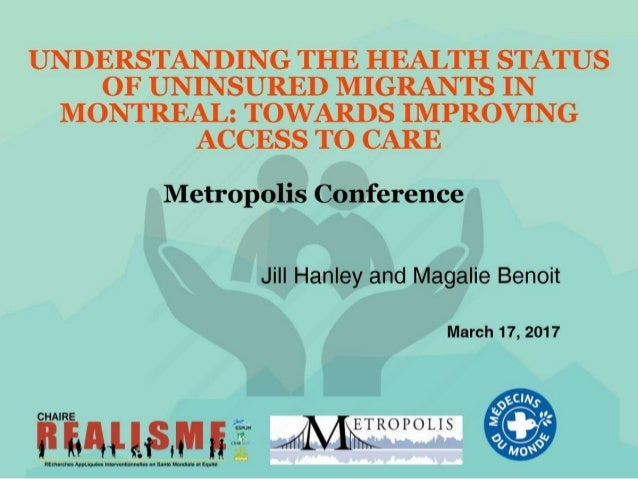 Understanding the health status of uninsured migrants in Montreal: towards improving access to care