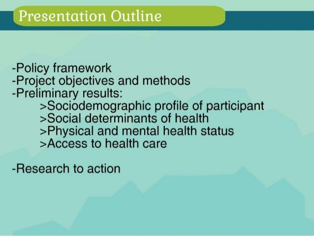 Understanding the health status of uninsured migrants in Montreal: towards improving access to care Slide 2
