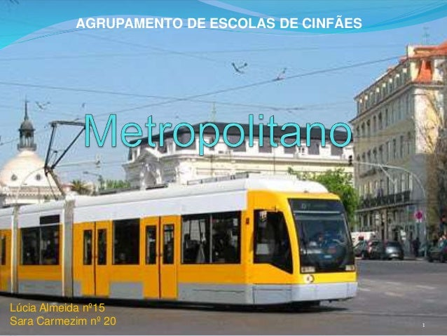 1  AGRUPAMENTO DE ESCOLAS DE CINFÃES  Lúcia Almeida nº15  Sara Carmezim nº 20