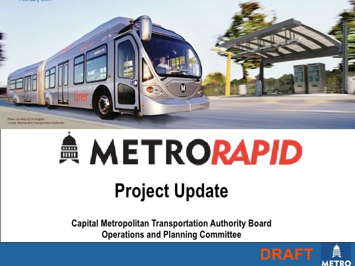 Project UpdateCapital Metropolitan Transportation Authority Board        Operations and Planning Committee                ...