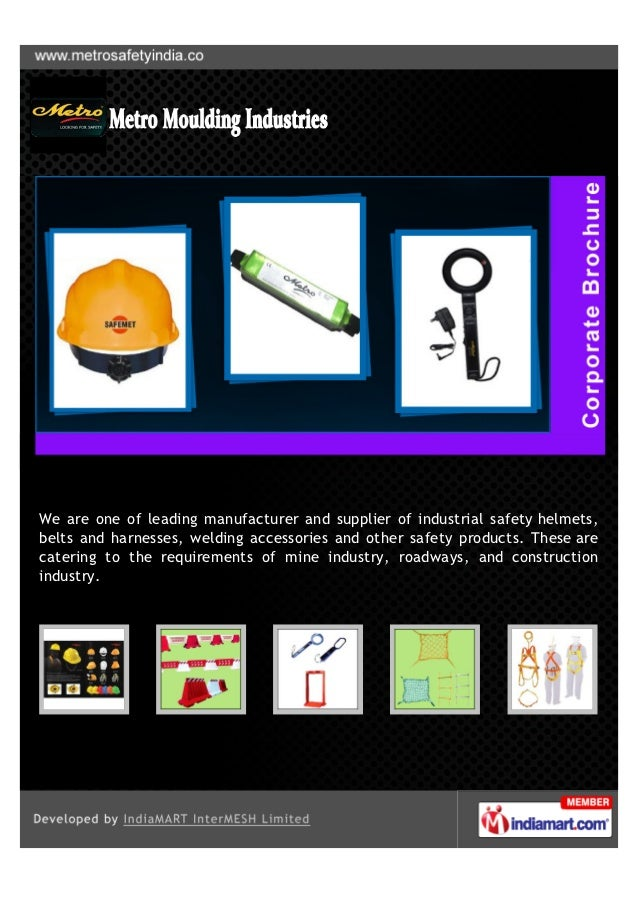 We are one of leading manufacturer and supplier of industrial safety helmets,belts and harnesses, welding accessories and ...