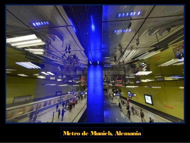 Metro de Praga, República Checa. Debido a su pasado soviético y su mezcla de culturas, el Metro de Praga es una visita obl...