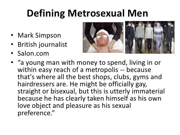 Definition of metrosexuals