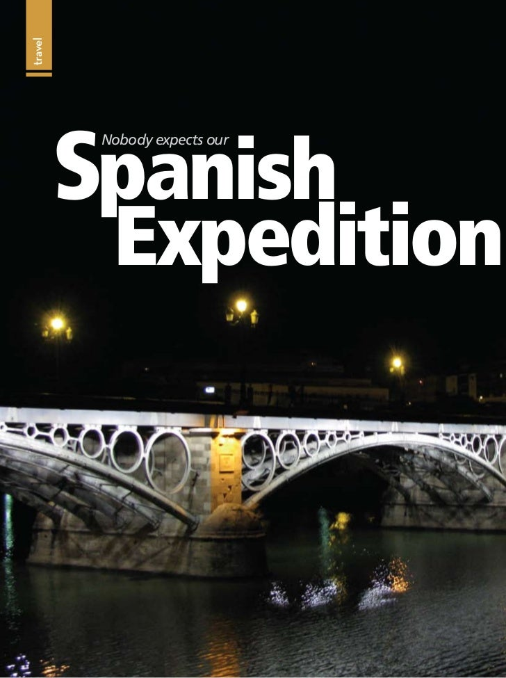 travel         Spanish          Nobody expects our           Expedition
