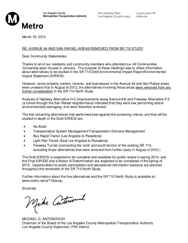 March 18, 2013RE: AVENUE 64 AND SAN RAFAEL AREAS REMOVED FROM SR 710 STUDYDear Community Stakeholder,Thanks to all of our ...