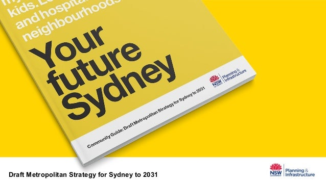 Draft Metropolitan Strategy for Sydney to 2031