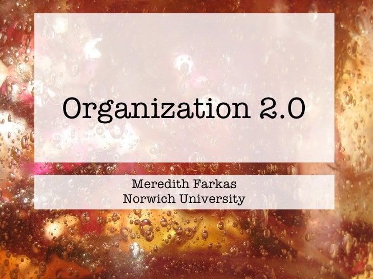 Organization 2.0 Meredith Farkas Norwich University
