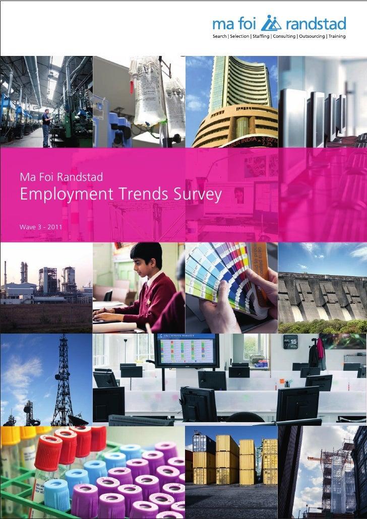 Ma Foi RandstadEmployment Trends SurveyWave 3 - 2011