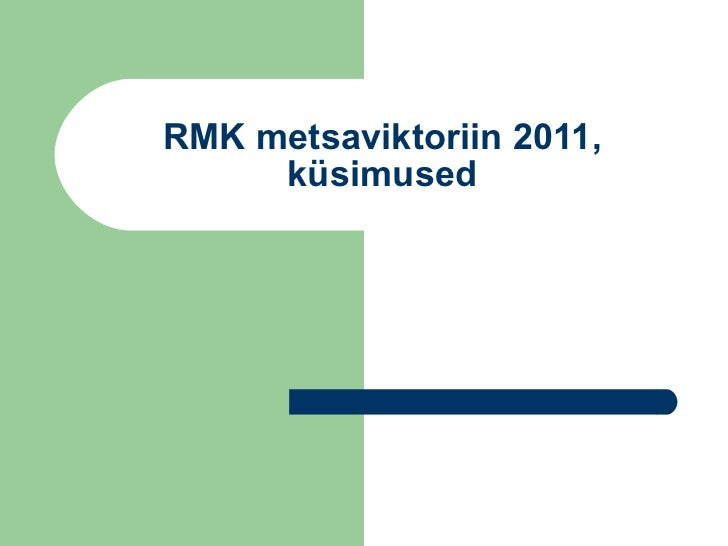 RMK metsaviktoriin 2011, küsimused