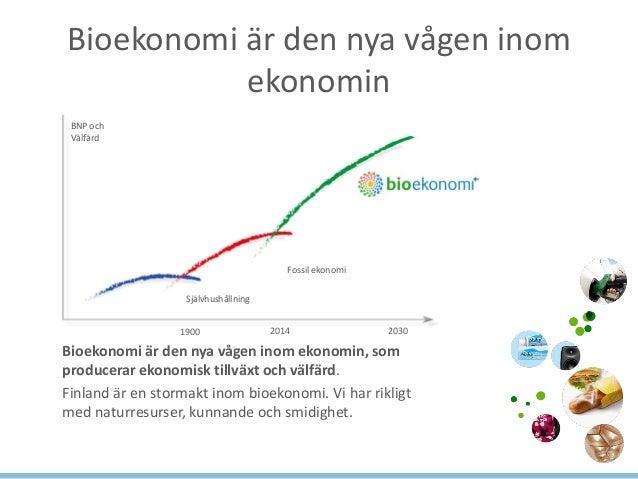Hållbar tillväxt genom bioekonomi  Slide 2