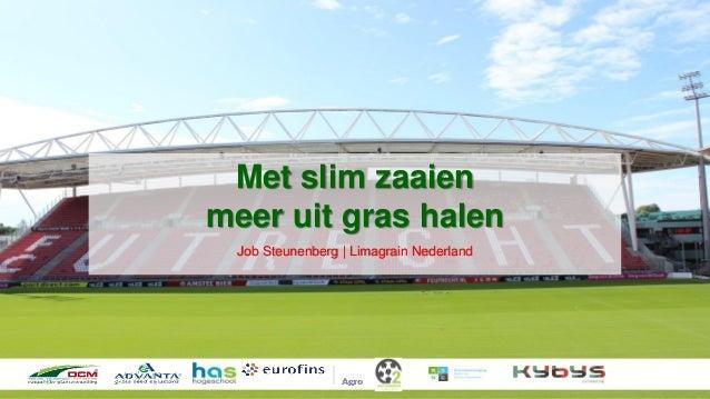 Met slim zaaien meer uit gras halen Job Steunenberg | Limagrain Nederland
