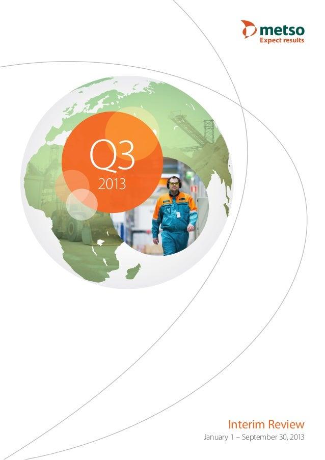 Q3 2013  Interim Review January 1 – September 30, 2013