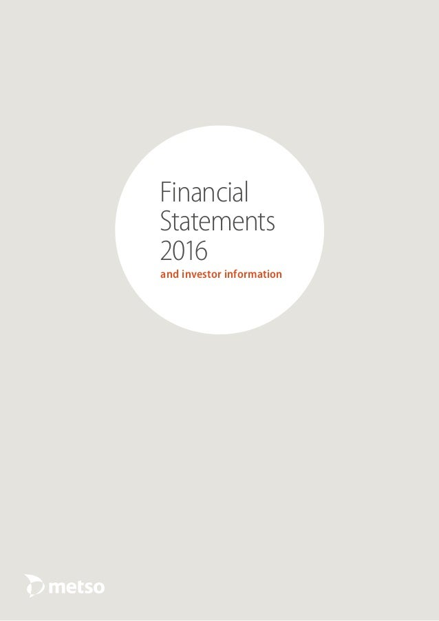and investor information Financial Statements 2016