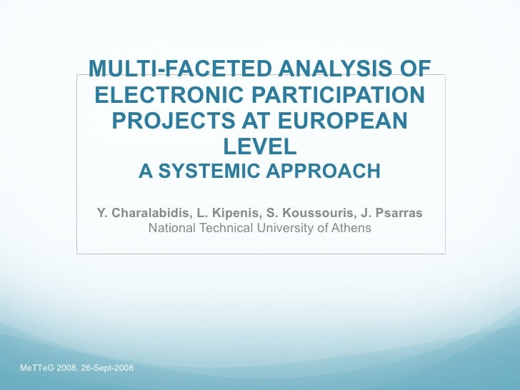 MULTI-FACETED ANALYSIS OF               ELECTRONIC PARTICIPATION                PROJECTS AT EUROPEAN                      ...