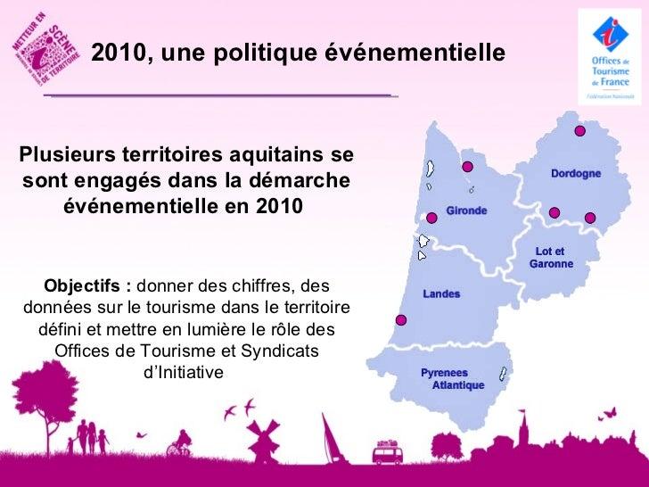 2010, une nouvelle cible : lesprestataires touristiques       Des outils crées et testés par le réseau                    ...