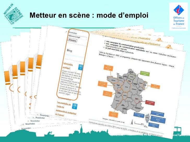 Metteur en scène : mode d'emploiMetteur en scène, c'est aussi :• Des formations : région test / Aquitaine• Une communauté ...