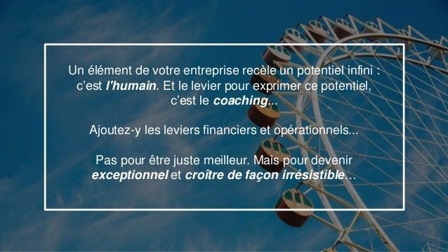 15 Un élément de votre entreprise recèle un potentiel infini : c'est l'humain. Et le levier pour exprimer ce potentiel, c'...