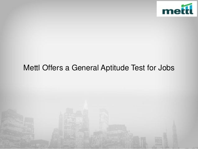 Mettl offers a general aptitude test for jobs