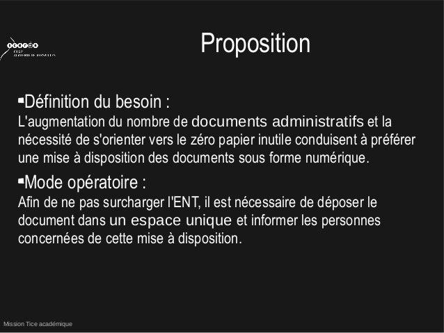 Mission Tice académiquePropositionDéfinition du besoin :Laugmentation du nombre de documents administratifs et lanécessité...
