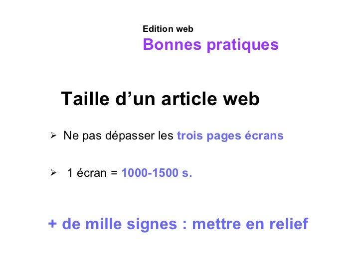 Taille d'un article web <ul><li>Ne pas dépasser les  trois pages écrans </li></ul><ul><li>1 écran =  1000-1500 s. </li></u...