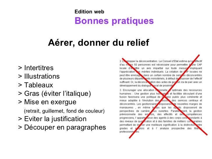 Aérer, donner du relief > Intertitres > Illustrations > Tableaux > Gras (éviter l'italique) > Mise en exergue    (retrait,...