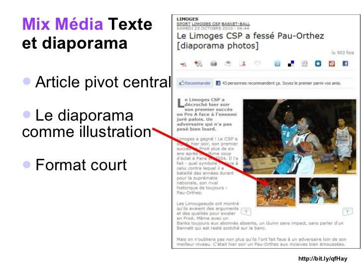 Mix Média   Texte  et diaporama <ul><li>Article pivot central </li></ul><ul><li>Le diaporama  </li></ul><ul><li>comme illu...