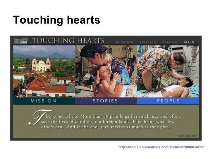 Touching hearts http://media.soundslides.com/archive/2000/hearts/