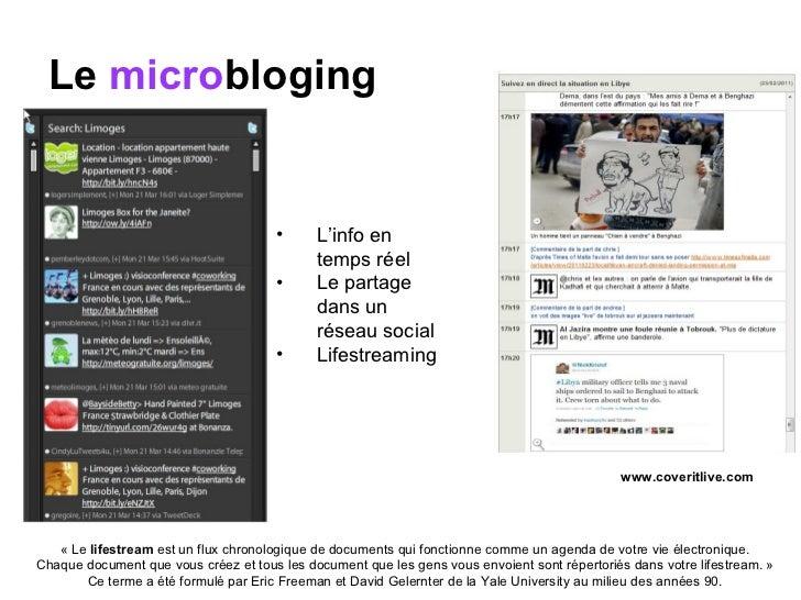 Le  micro bloging <ul><li>L'info en temps réel </li></ul><ul><li>Le partage dans un réseau social </li></ul><ul><li>Lifest...