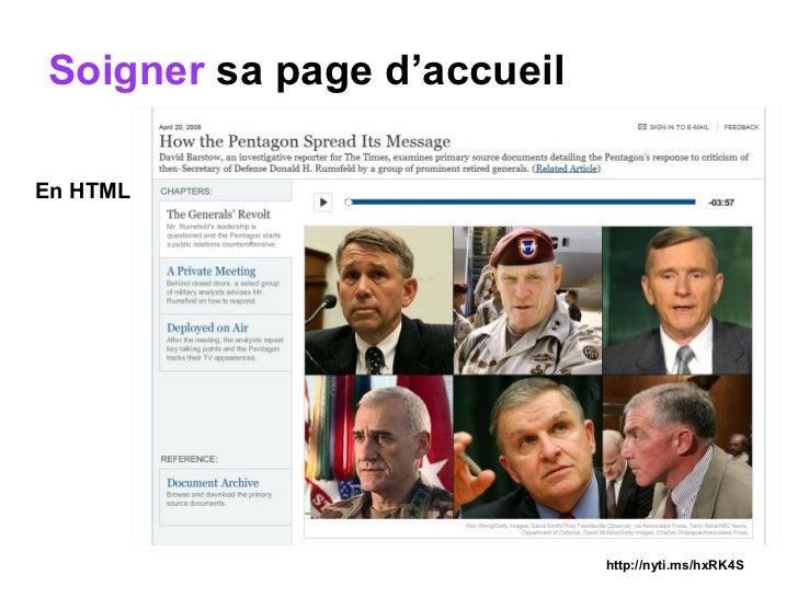 Soigner  sa page d'accueil <ul><li>En HTML </li></ul>http://nyti.ms/hxRK4S
