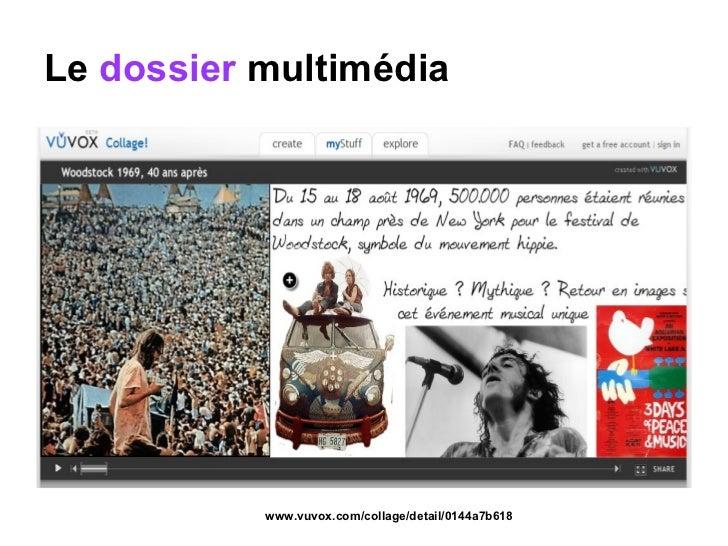 Le  dossier  multimédia www.vuvox.com/collage/detail/0144a7b618
