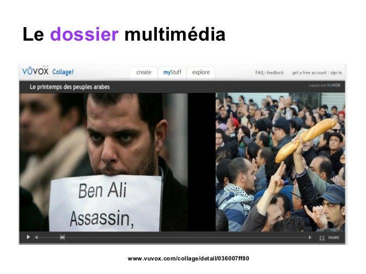 Le  dossier  multimédia www.vuvox.com/collage/detail/036007ff80