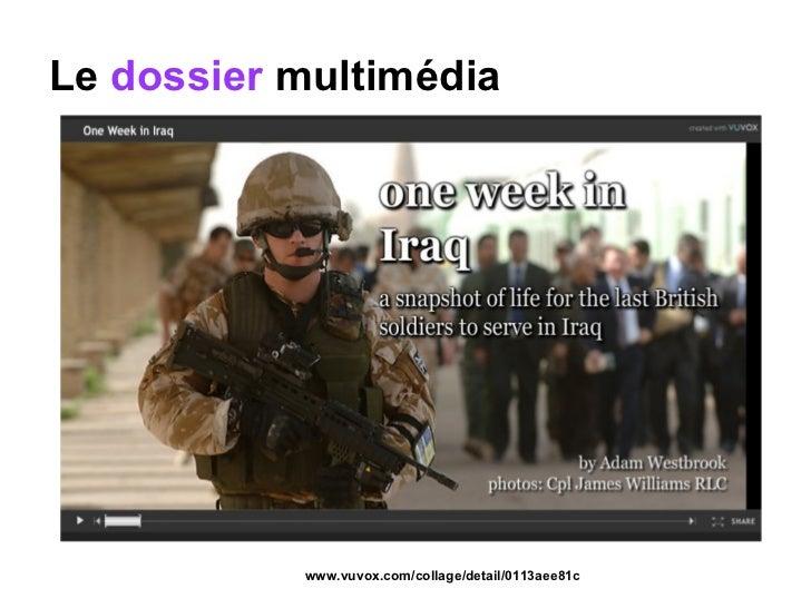 Le  dossier  multimédia www.vuvox.com/collage/detail/0113aee81c