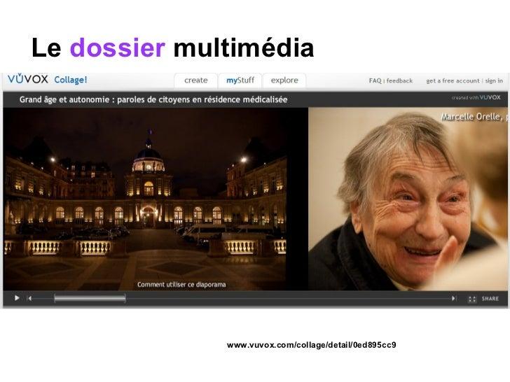 Le  dossier  multimédia www.vuvox.com/collage/detail/0ed895cc9