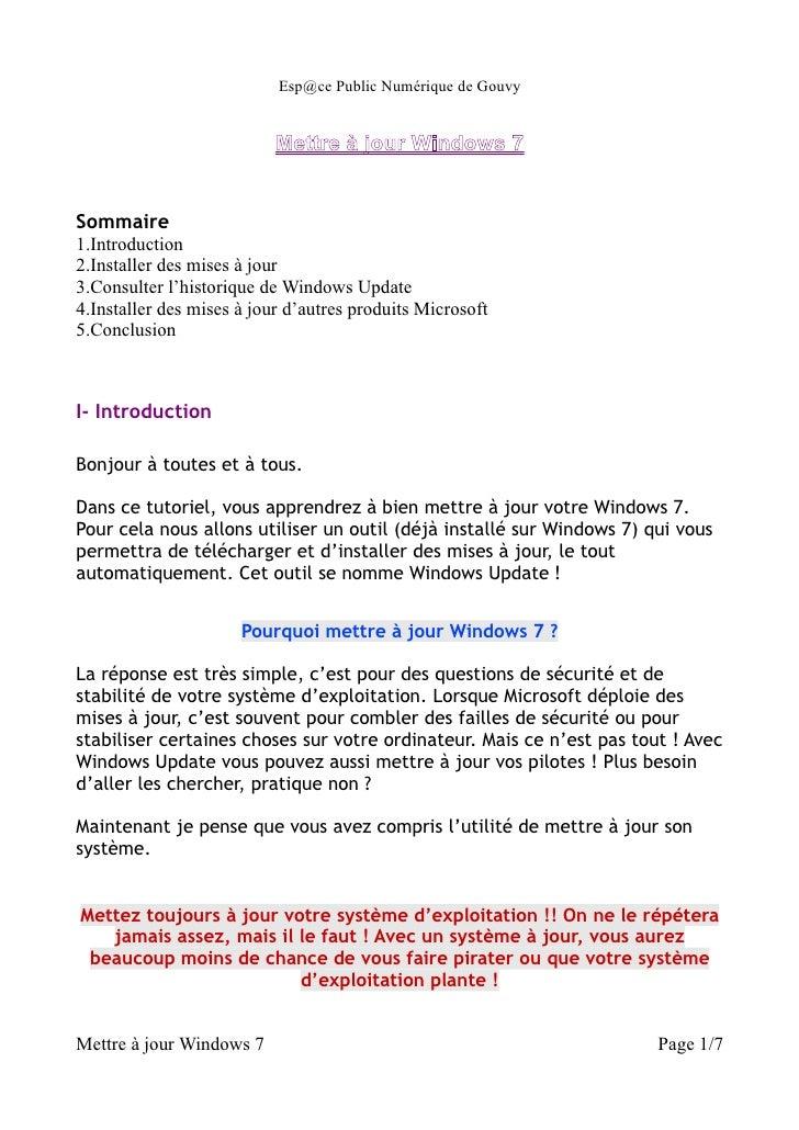 Esp@ce Public Numérique de Gouvy                           Mettre à jour Windows 7Sommaire1.Introduction2.Installer des mi...