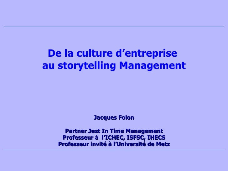 Jacque s Folon Partner Just In Time Management Professeur à  l'ICHEC, ISFSC, IHECS Professeur invité à l'Université de Met...