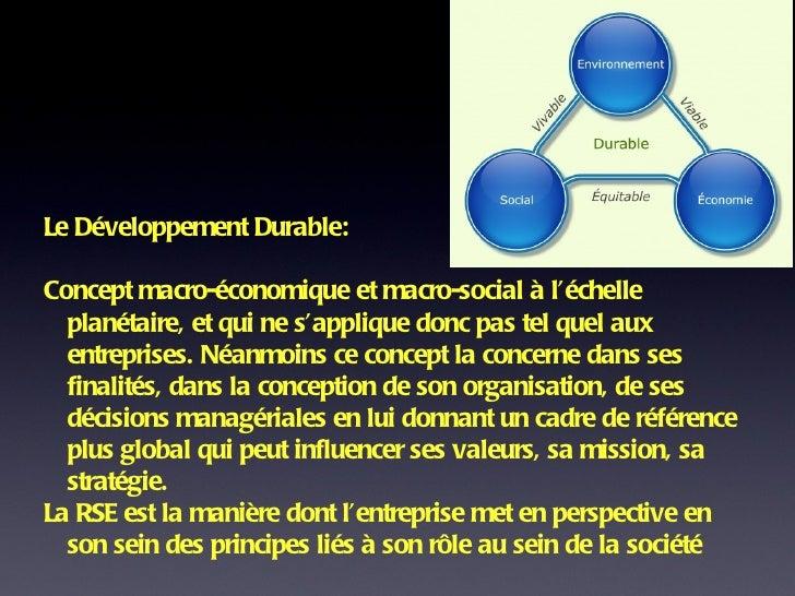 Le Développement Durable:  Concept macro-économique et macro-social à l'échelle planétaire, et qui ne s'applique donc pas ...