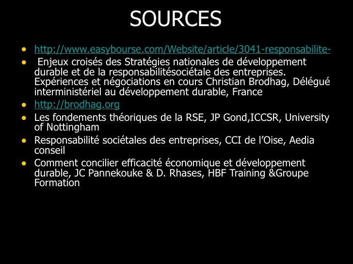SOURCES <ul><li>http://www.easybourse.com/Website/article/3041-responsabilite-societale-de-l-entreprise-et-capital-immater...