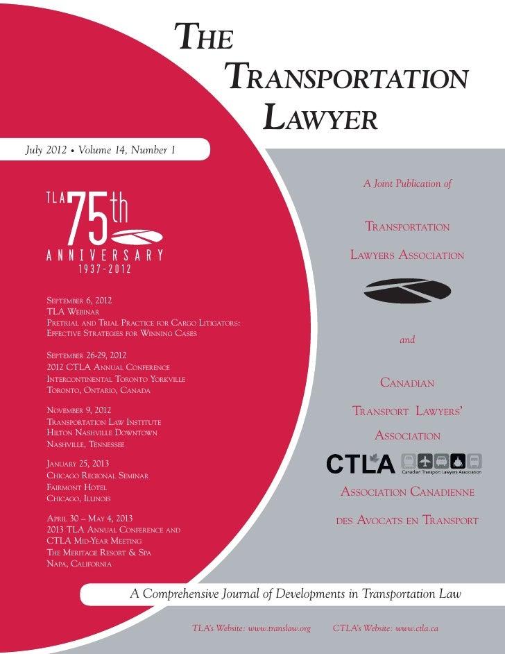 THE                                      TRANSPORTATION                                        LAWYERJuly 2012 Volume 14, ...