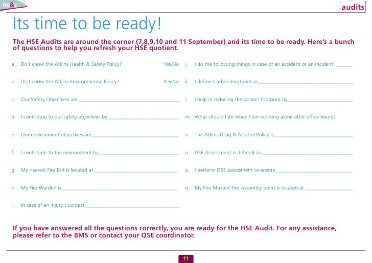 audits  Its time to be ready! The HSE Audits are around the corner (7,8,9,10 and 11 September) and its time to be ready. H...