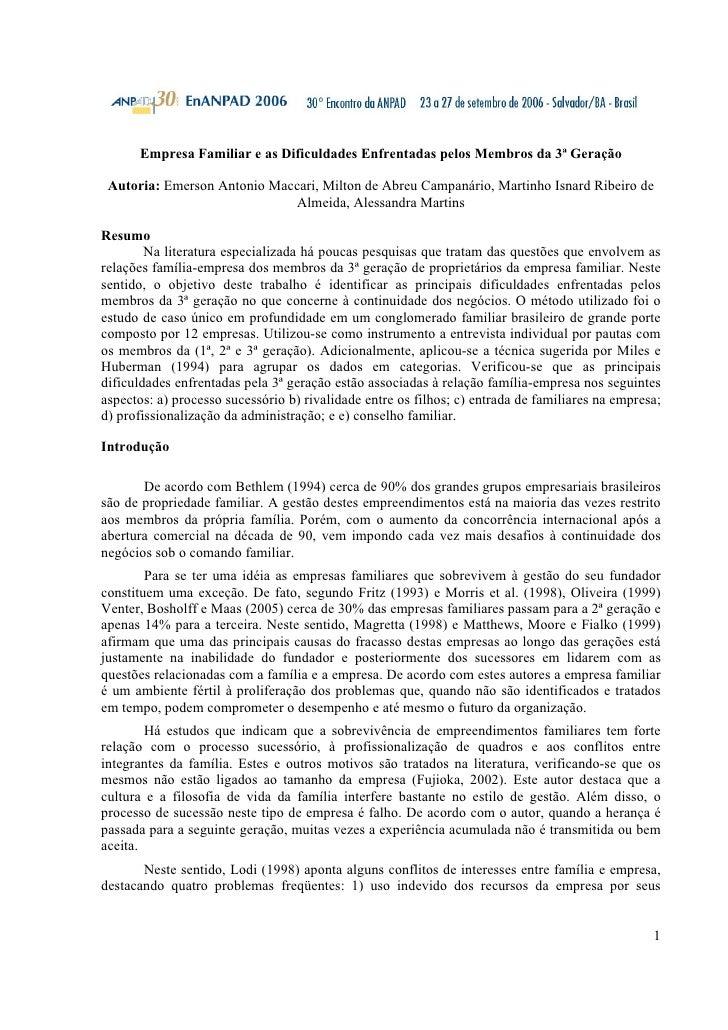 Empresa Familiar e as Dificuldades Enfrentadas pelos Membros da 3ª Geração   Autoria: Emerson Antonio Maccari, Milton de A...