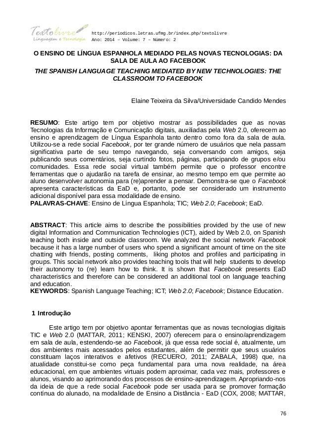 http://periodicos.letras.ufmg.br/index.php/textolivre Ano: 2014 – Volume: 7 – Número: 2 O ENSINO DE LÍNGUA ESPANHOLA MEDIA...