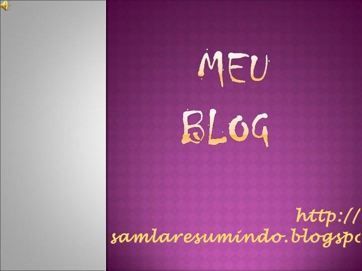 http:// samlaresumindo.blogspot.com