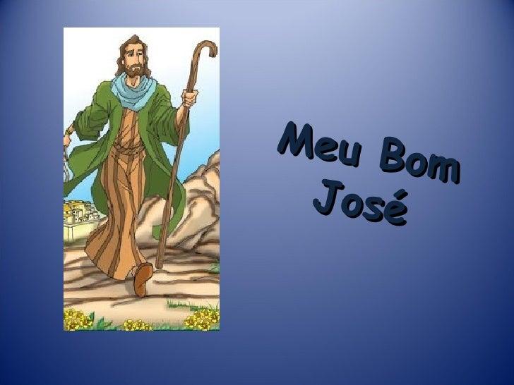 Meu Bom José